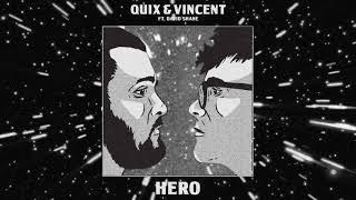 QUIX & Vincent   Hero (feat. David Shane) | Dim Mak Records