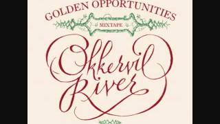 Okkervil River - The Blonde In The Bleachers