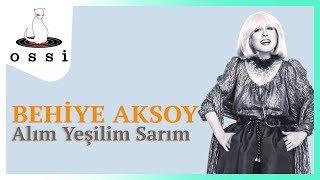 Behiye Aksoy / Alım Yeşilim Sarım