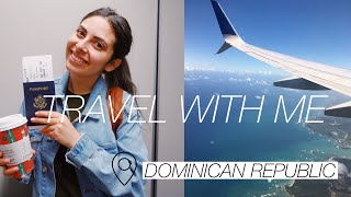 TRAVEL WITH ME: airport vlog | flying to Dominican Republic