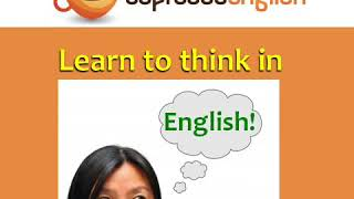 How to Speak Fluent English and Think in English / Native speaker level
