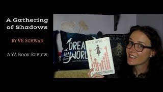 A Gathering of Shadows (A YA Book Review)