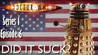 DID IT SUCK? - Doctor Who [DALEK REVIEW]
