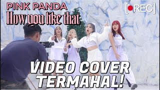 Pink Panda 'HOW YOU LIKE THAT' cover: https://youtu.be/iYQ9X7n4CwU Pink Panda 'HOW YOU LIKE THAT' MV Ver.: https://www.youtube.com/watch?v=uLGnnlztfmM  Members : Asyifa as Lisa https://www.instagram.com/a.ci.pa  Natya as Rose https://www.instagram.com/natyashina  Vina as Jisoo https://www.instagram.com/devinaalmira  Vellania as Jennie https://www.instagram.com/vellaaania  Videographer :  Satria ( https://www.instagram.com/looksatria ) Camerawork ( https://www.instagram.com/camerawork.pro )  Behind The Scene Cameraman: Rani (https://www.instagram.com/ranidjanisy)  Photographer : Ztworks ( https://www.instagram.com/ztworks ) Zt ( https://www.instagram.com/zt.justzt ) Nana ( https://www.instagram.com/nananatasia )  Behind The Scene Editor : Rani ( https://www.instagram.com/ranidjanisy )  Behind The Scene Supervisor: Rendy ( https://www.instagram.com/rendypritz ) Natya ( https://www.instagram.com/natyashina )  Crew : Rendy ( https://www.instagram.com/rendypritz ) Rani ( https://www.instagram.com/ranidjanisy ) Raka ( https://www.instagram.com/raka.kirana ) Deris ( https://www.instagram.com/drrstya ) Amel ( https://www.instagram.com/rpnmel ) Naufal (https://www.instagram.com/naufalfebriansyah) Wahyu (https://www.instagram.com/_wahyudi19)  Makeup Artist : BMT Academy https://www.instagram.com/bmt.academy Vonny (https://www.instagram.com/vonnyhwang) Pufa (https://www.instagram.com/puff88_) Nathasa (https://www.instagram.com/nathasaagnes)  Skincare & Makeup: peripera.id and naturepublic.id  Where to get the products? Shope: Nature Republic Official Tokopedia: Nature Republic Official  Peripera : Shoppe: Peripera Official Shop Tokopedia : Peripera Official  Wardrobe : Costume ( Syplh Crew ) https://www.instagram.com/sylph_crew Shoes ( Irv Shoes ) https://www.instagram.com/irvshoes  Venue :  Symphony of The Sea, Ancol ( https://www.instagram.com/ancoltamanimpian ) Jakarta Aquarium ( https://www.instagram.com/jakartaaquarium ) Lembang Wonderland ( https://www.instagram.com/lembangwonderland ) MidEast (https://www.instagram.com/mideast.shisha)  Business inquiry: Pritananda.Rendy@gmail.com Line @mbr3151n (use @) #Blackpink #HowYouLikeThat #stepbystepid