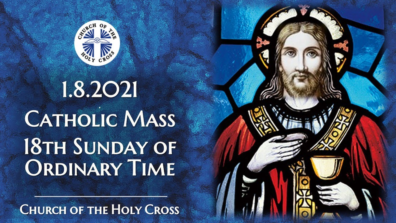 Catholic Sunday Mass 1st August 2021 By Church Of The Holy Cross, Singapore