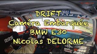 Caméra embarquée BMW E30 500cv Nicolas DELORME