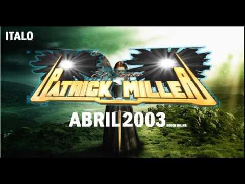 PATRICK MILLER ABRIL 2003 ITALO