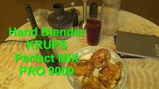 Functional testing  Hand Blender  KRUPS  Perfect MIX PRO 9000  HZ 40.We make potato pancakes