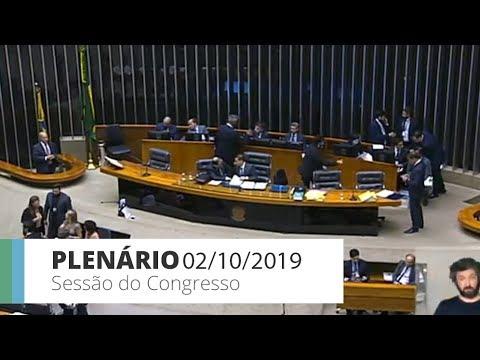 Sessão do Congresso Nacional - Votação de vetos presidenciais e projetos - 02/10/19 - 16:22