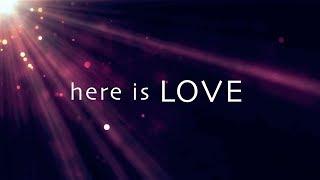 Here Is Love with Lyrics (Brian Johnson)