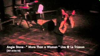 "Angie Stone - "" More Than a Woman "" Live @ Le Trianon [2014-04-18]"