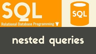 Nested Queries | SQL | Tutorial 18