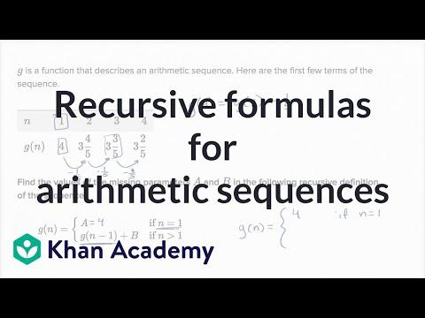 Recursive formulas for arithmetic sequences Algebra (video) Khan - arithmetic sequence example