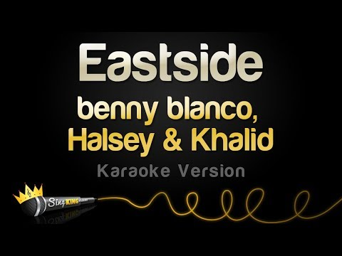 benny blanco, Halsey & Khalid - Eastside (Karaoke Version)