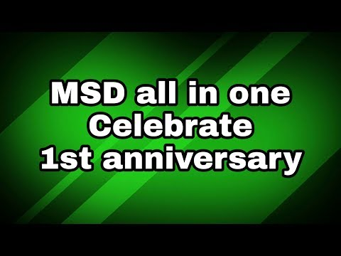 MSD all in one celebrate 1st anniversary join with me