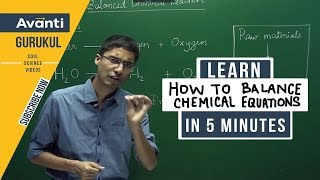 Balancing Chemical Reactions | Basic Concepts Of Chemistry | Class 11 Chemistry | Ashwin Sir