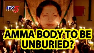 Madras High Court Questions About Why Cant Jayalalithaas Body Be Unburied  TV5 News