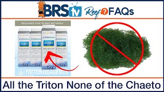 Triton Other Method- Skip the refugium, but use an advanced 4-part reef tank supplement? - Reef FAQs