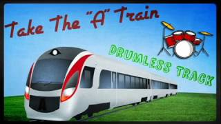 Take The A Train - Drumless Track