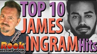 The Top 10 James Ingram Radio Hits - Tribute by John Beaudin