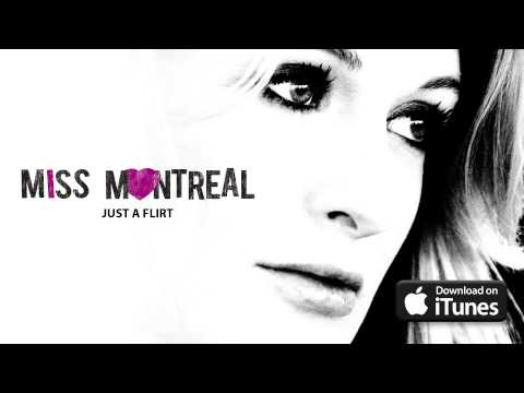 Miss Montreal - Just a Flirt (Official Audio)