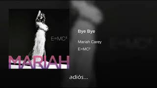 Mariah Carey Bye Bye Traducida Al Español