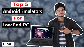 Top 5 Best Android Emulator For Low End PC...Run Android Apps,Games On Your PC ...