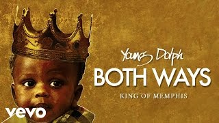 Young Dolph - Both Ways (Audio)