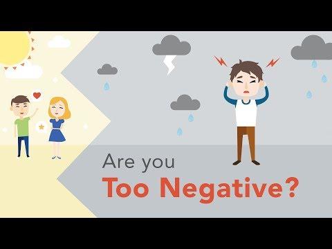 Ar esate perdaug negatyvus?