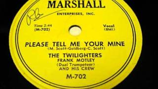 TWILIGHTERS - PLEASE TELL ME YOUR MINE - MARSHALL 702 - 1953