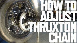 Adjust & Clean Triumph Thruxton Chain
