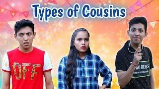 Types of Cousins | Prashant Sharma Entertainment