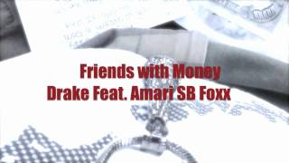 NEW 2011 YOUNG MONEY: Friends with Money ( Drake Feat. Amari SB Foxx ) Cash Money