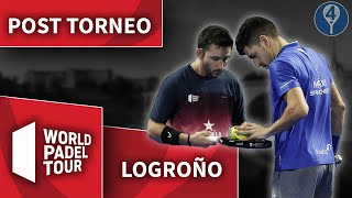 WORLD PADEL TOUR LOGROÑO 2019: POST TORNEO