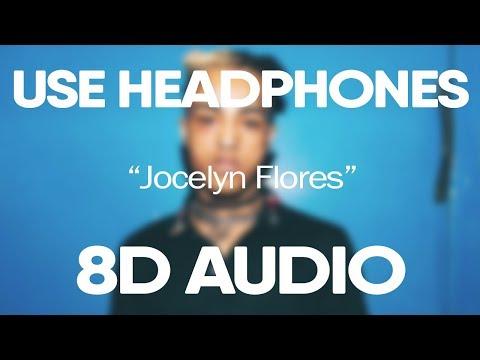 XXXTentacion – Jocelyn Flores (8D Audio) (Slowed)