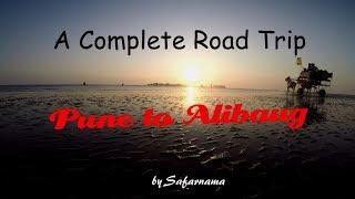 PUNE TO ALIBAUG TRIP PART1 | Road Trip From Pune|JAN 2019 | SAFARNAMA [HINDI]