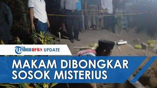 Makam Usia Sehari di Jombang Dibongkar Sosok Misterius dengan Piring Seng, Kain Kafan Hilang