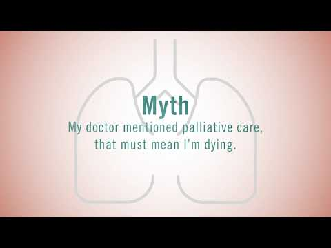 Myth #8: My Doctor Mentioned Palliative Care, That Must Mean I'm Dying