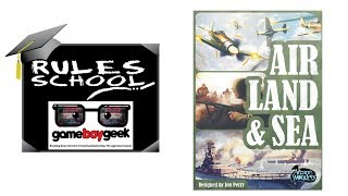 How to Play Air Land and Sea (Rules School) with the Game Boy Geek