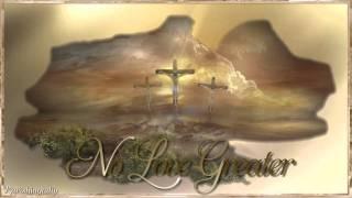 No Love Greater - Chris Tomlin