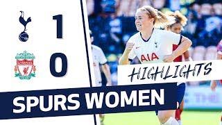 HIGHLIGHTS   SPURS WOMEN 1-0 LIVERPOOL   FAWSL