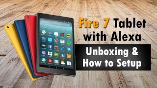 Fire 7 Tablet with Alexa 2017 Unboxing & How to Setup - H2TechVideos