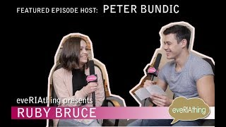 Ruby Bruce graces the show and Peter Bundic is on the hosting seat!