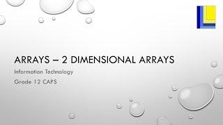 Array - 2 Dimensional (2D) Arrays