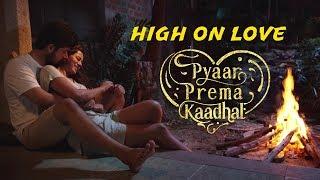 High On Love   Single   Pyaar Prema Kaadhal   Yuvan Shankar Raja   Sid Sriram   Niranjan Bharathi