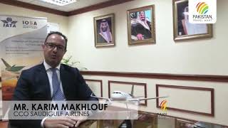 Mr. Karim Makhlouf, CCO - SaudiGulf Airlines on Pakistan Travel Mart