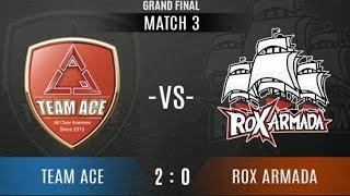 ROX ARMADA Vs TEAM ACE - Game 3 | VPL EA Championship - Grand Finals