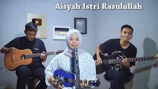 Aisyah Istri Rasulullah Cover by Ferachocolatos ft. Gilang & Bala