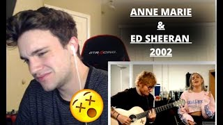 ANNE-MARIE & ED SHEERAN - 2002 (OFFICIAL ACOUSTIC VIDEO) *REACTION*