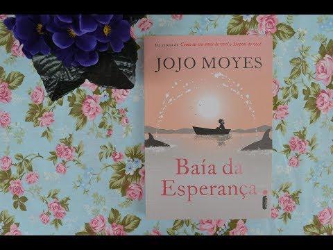 Baía da esperança - Jojo Moyes - #MulheresEscritoras (#70)